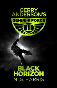 GEMINI FORCE ONE: BLACK HORIZON